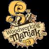 WoodworkingManiak